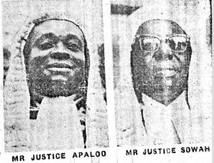Justice Apaloo and Sowah
