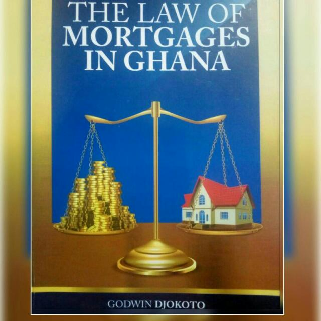 Book Review:  The Law of Mortgages in Ghana by Godwin Djokoto